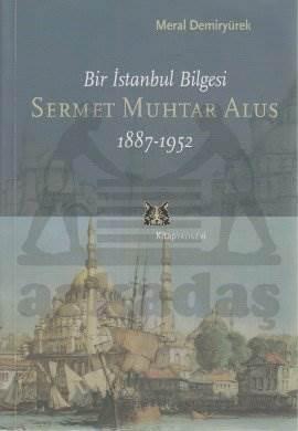 Sermet Muhtar Alus 1887-1952
