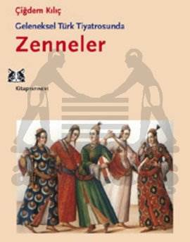 Geleneksel Türk Tiyatrosunda Zenneler
