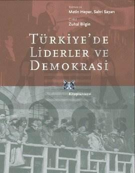 Türkiyede Liderler ve Demokrasi