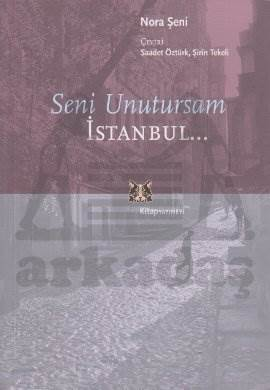 Seni Unutursam İstanbul