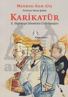 Karikatür / II. Meşrutiyet Döneminin Ünlü Simaları