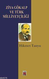 Ziya Gökalp ve Türk Milletçiliği
