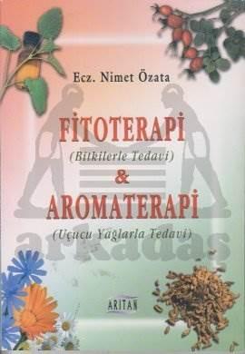 Fitoterapi Ve Aroma Terapi