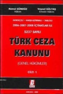 5237 Sayılı Türk Ceza Kanunu (Genel Hükümler) Cilt 1