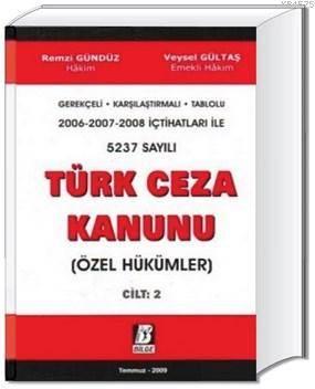 5237 Sayılı Türk Ceza Kanunu (Özel Hükümler) Cilt 2