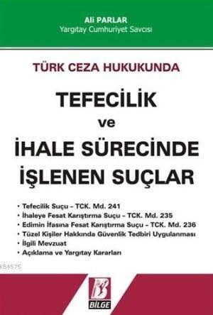 Türk Ceza Hukukunda Tefecilik Ve İhale Sürecinde İşlenen Suçlar