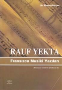 Rauf Yekta Fransızca Musiki Yazıları