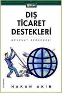 Dış Ticaret Destekleri - Mevzuat Derlemesi