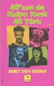 40'ının da Kulpu Kırık 40 Türk
