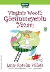 Virginin Woolf Görünmeyenin Yazarı