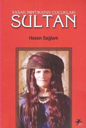 Sultan Yasak Mıntıkanın Çocukları