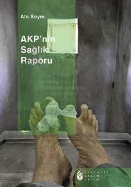 Akp'nin Sağlık Raporu