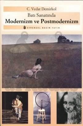 Batı Sanatında Modernizm ve Postmodernizm