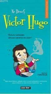 Ne Demiş Vıctor Hugo