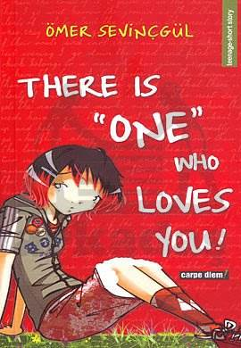 There İs One Who Loves You