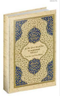 Kur'an-I Hakim Ve Açıklamalı Meali