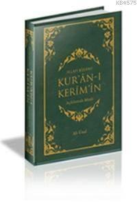 Allah Kelâmı Kur'ân-I Kerîm'in Açıklamalı Meali