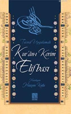 Tecvid Uygulamalı Kur'an-I Kerim Elifbası