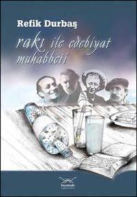 Rakı İle Edebiyat Muhabbeti