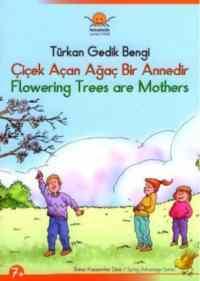 Bahar Kazanımlar Dizisi (7+): Çiçek Açan Ağaç Bir Annedir