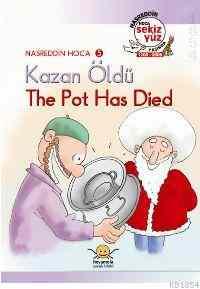 Nasreddin Hoca Serisi-05: Kazan Öldü
