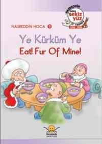 Nasreddin Hoca Serisi-09: Ye Kürküm Ye
