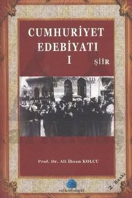 Cumhuriyet Edebiyatı 1 - Şiir