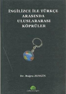 İngilizce ile Türkçe Arasında Uluslararası Köprüler