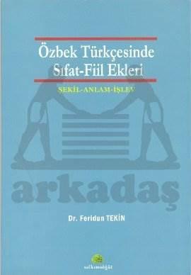 Özbek Türkçesinde Sıfat - Fiil Ekleri