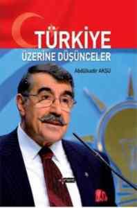 Türkiye Üzerine Düşünceler