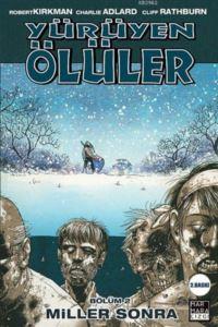 Yürüyen Ölüler-2 Miller Sonra
