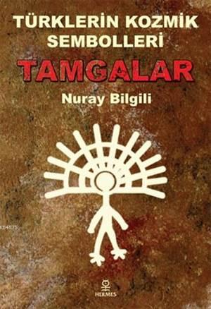 Türkiye'nin Kozmik Sembolleri Tamgalar