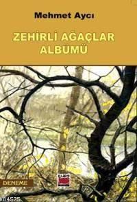 Zehirli Ağaçlar Albümü