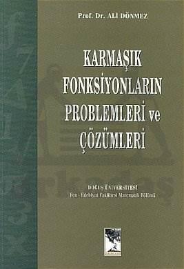 Karmaşık Fonksiyonların Problemleri ve Çözümleri