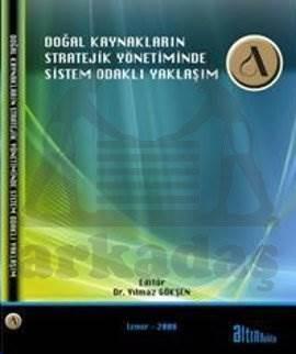 Doğal Kaynaklarin Stratejik Yönetiminde Sistem Odakli Yaklaşim