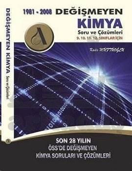 Değişmeyen Kimya Sorulari Ve Çözümleri 1981-2010