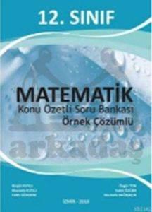 12. Sinif Matematik Konu Özetli Soru Bankasi