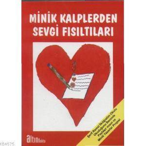 Minik Kalplerden Sevgi Fisiltilari