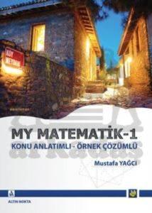 My Matematik 1 Konu Anlatimli - Mustafa Yağci