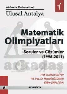 Ulusal Antalya Matematik Olimpiyatlari Sorular Ve Çözümler 1996-2011