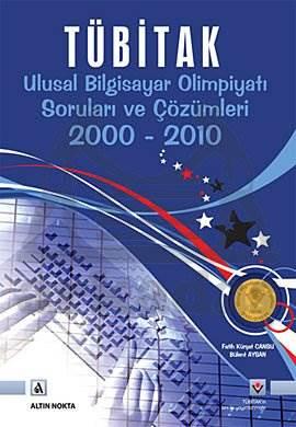 Tübitak Ulusal Bilgisayar Olimpiyati Sorulari Ve Çözümleri 2000-2010