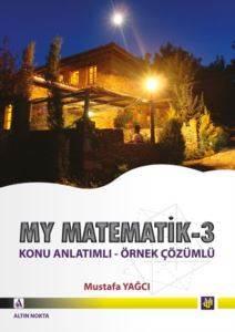 My Matematik 3 Konu Anlatimli - Mustafa Yağci