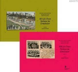 Orlando Carlo Calumeno Koleksiyonu'ndan Kartpostallarla 100 Yıl Önce Türkiye'de Ermeniler 2 Cilt Tak