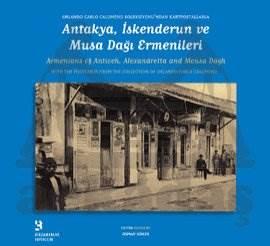Antakya,İskenderun Ve Musa Dağı Ermenileri