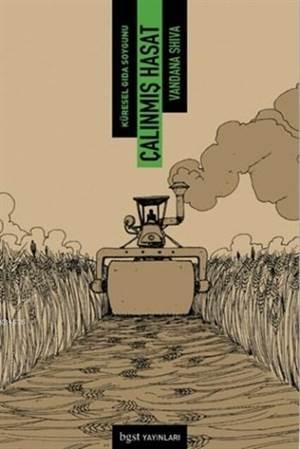 Çalınmış Hasat; Küresel Gıda Soygunu