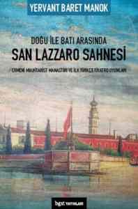 Doğu ile Batı Arasında San Lazzaro Sahnesi