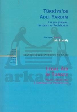 Türkiye'de Adli Yardım: Karşılaştırmalı İnceleme ve Politikalar