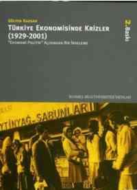 Türkiye Ekonomisinde Krizler 1929-2001