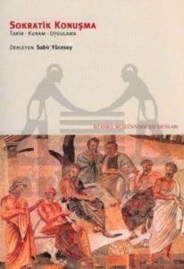 Sokratik Konuşma: Tarih-Kuram-Uygulama