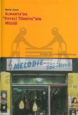 Almanya'da Hayali Türkiye'nin Müziği (Cd li )